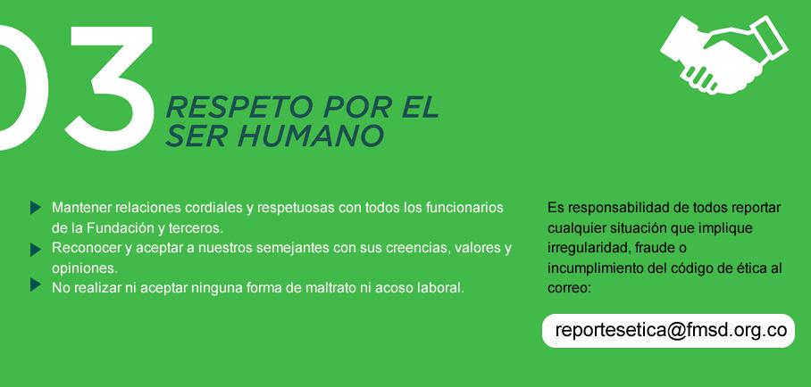 Código de Ética - Respeto por el ser humano